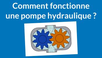 Comment fonctionne une pompe hydraulique à engrenages ?