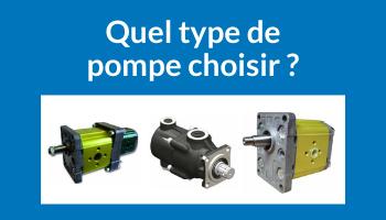 Comment choisir une pompe hydraulique ?
